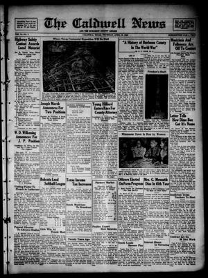 Primary view of object titled 'The Caldwell News and The Burleson County Ledger (Caldwell, Tex.), Vol. 51, No. 3, Ed. 1 Thursday, April 16, 1936'.