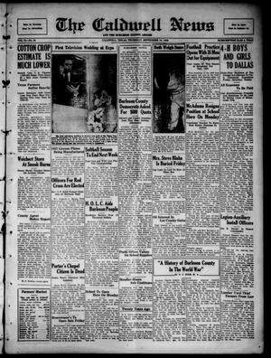 Primary view of object titled 'The Caldwell News and The Burleson County Ledger (Caldwell, Tex.), Vol. 51, No. 24, Ed. 1 Thursday, September 10, 1936'.