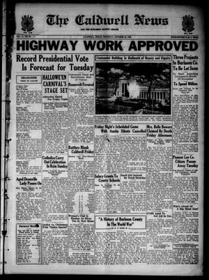 Primary view of object titled 'The Caldwell News and The Burleson County Ledger (Caldwell, Tex.), Vol. 51, No. 31, Ed. 1 Thursday, October 29, 1936'.
