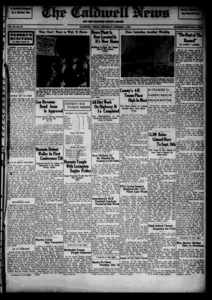 Primary view of object titled 'The Caldwell News and The Burleson County Ledger (Caldwell, Tex.), Vol. 52, No. 27, Ed. 1 Thursday, October 7, 1937'.