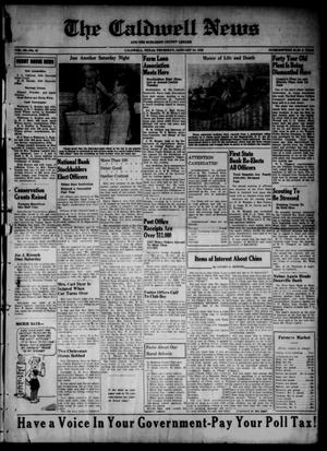 Primary view of object titled 'The Caldwell News and The Burleson County Ledger (Caldwell, Tex.), Vol. 52, No. 41, Ed. 1 Thursday, January 13, 1938'.