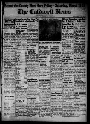 Primary view of object titled 'The Caldwell News and The Burleson County Ledger (Caldwell, Tex.), Vol. 52, No. 50, Ed. 1 Thursday, March 17, 1938'.