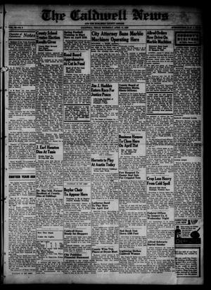 Primary view of object titled 'The Caldwell News and The Burleson County Ledger (Caldwell, Tex.), Vol. 53, No. 2, Ed. 1 Thursday, April 14, 1938'.