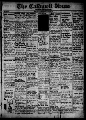 Primary view of object titled 'The Caldwell News and The Burleson County Ledger (Caldwell, Tex.), Vol. 53, No. 4, Ed. 1 Thursday, April 28, 1938'.