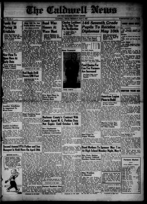 Primary view of object titled 'The Caldwell News and The Burleson County Ledger (Caldwell, Tex.), Vol. 53, No. 5, Ed. 1 Thursday, May 5, 1938'.
