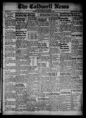Primary view of object titled 'The Caldwell News and The Burleson County Ledger (Caldwell, Tex.), Vol. 53, No. 24, Ed. 1 Thursday, September 15, 1938'.