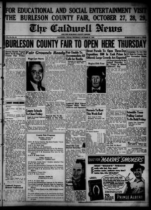Primary view of object titled 'The Caldwell News and The Burleson County Ledger (Caldwell, Tex.), Vol. 53, No. 30, Ed. 1 Thursday, October 27, 1938'.