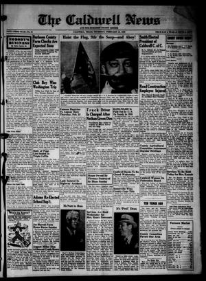 Primary view of object titled 'The Caldwell News and The Burleson County Ledger (Caldwell, Tex.), Vol. 53, No. 45, Ed. 1 Thursday, February 16, 1939'.