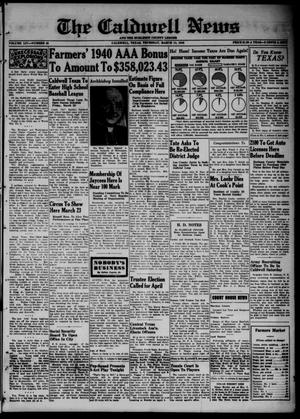 Primary view of object titled 'The Caldwell News and The Burleson County Ledger (Caldwell, Tex.), Vol. 54, No. 48, Ed. 1 Thursday, March 14, 1940'.