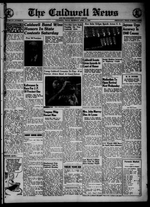 Primary view of object titled 'The Caldwell News and The Burleson County Ledger (Caldwell, Tex.), Vol. 54, No. 52, Ed. 1 Thursday, April 11, 1940'.