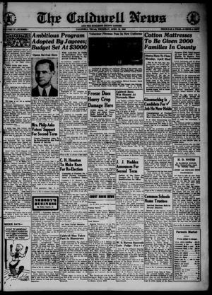Primary view of object titled 'The Caldwell News and The Burleson County Ledger (Caldwell, Tex.), Vol. 55, No. 1, Ed. 1 Thursday, April 18, 1940'.