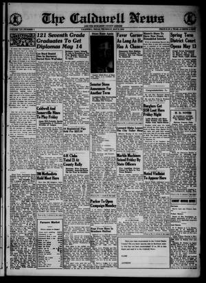 Primary view of object titled 'The Caldwell News and The Burleson County Ledger (Caldwell, Tex.), Vol. 55, No. 4, Ed. 1 Thursday, May 9, 1940'.