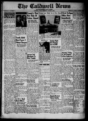 Primary view of object titled 'The Caldwell News and The Burleson County Ledger (Caldwell, Tex.), Vol. 55, No. 18, Ed. 1 Thursday, August 15, 1940'.