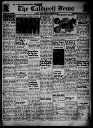 Primary view of object titled 'The Caldwell News and The Burleson County Ledger (Caldwell, Tex.), Vol. 55, No. 31, Ed. 1 Thursday, November 14, 1940'.