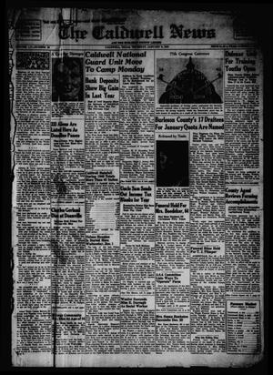 Primary view of object titled 'The Caldwell News and The Burleson County Ledger (Caldwell, Tex.), Vol. 55, No. 38, Ed. 1 Thursday, January 9, 1941'.