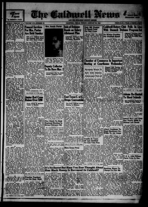 Primary view of object titled 'The Caldwell News and The Burleson County Ledger (Caldwell, Tex.), Vol. 56, No. 29, Ed. 1 Friday, January 30, 1942'.