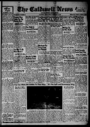 Primary view of object titled 'The Caldwell News and The Burleson County Ledger (Caldwell, Tex.), Vol. 56, No. 32, Ed. 1 Friday, February 20, 1942'.