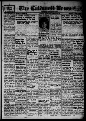 Primary view of object titled 'The Caldwell News and The Burleson County Ledger (Caldwell, Tex.), Vol. 56, No. 33, Ed. 1 Friday, February 27, 1942'.