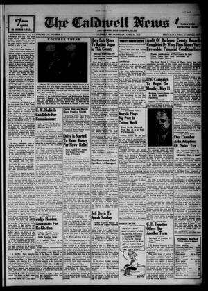 Primary view of object titled 'The Caldwell News and The Burleson County Ledger (Caldwell, Tex.), Vol. 56, No. 41, Ed. 1 Friday, April 24, 1942'.