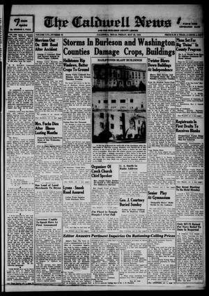 Primary view of object titled 'The Caldwell News and The Burleson County Ledger (Caldwell, Tex.), Vol. 56, No. 45, Ed. 1 Friday, May 22, 1942'.