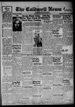 Primary view of object titled 'The Caldwell News and The Burleson County Ledger (Caldwell, Tex.), Vol. 57, No. 4, Ed. 1 Friday, August 14, 1942'.