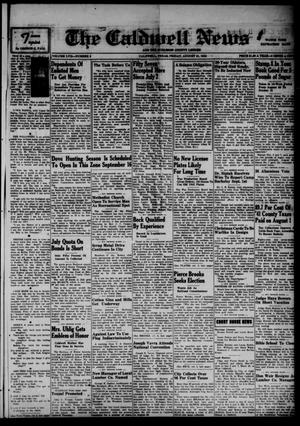 Primary view of object titled 'The Caldwell News and The Burleson County Ledger (Caldwell, Tex.), Vol. 57, No. 5, Ed. 1 Friday, August 21, 1942'.