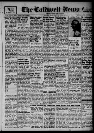 Primary view of object titled 'The Caldwell News and The Burleson County Ledger (Caldwell, Tex.), Vol. 57, No. 7, Ed. 1 Friday, September 11, 1942'.