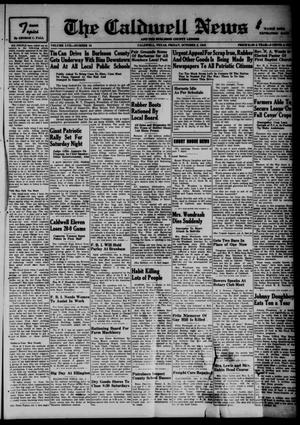Primary view of object titled 'The Caldwell News and The Burleson County Ledger (Caldwell, Tex.), Vol. 57, No. 10, Ed. 1 Friday, October 2, 1942'.