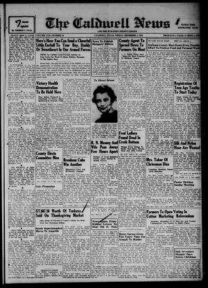 Primary view of object titled 'The Caldwell News and The Burleson County Ledger (Caldwell, Tex.), Vol. 57, No. 19, Ed. 1 Friday, December 4, 1942'.