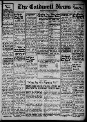 Primary view of object titled 'The Caldwell News and The Burleson County Ledger (Caldwell, Tex.), Vol. 57, No. 39, Ed. 1 Friday, April 30, 1943'.