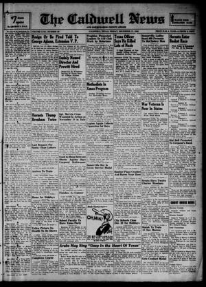 Primary view of object titled 'The Caldwell News and The Burleson County Ledger (Caldwell, Tex.), Vol. 57, No. 20, Ed. 1 Friday, December 17, 1943'.