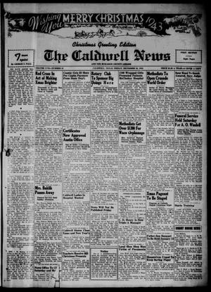 Primary view of object titled 'The Caldwell News and The Burleson County Ledger (Caldwell, Tex.), Vol. 57, No. 21, Ed. 1 Friday, December 24, 1943'.