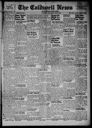 Primary view of object titled 'The Caldwell News and The Burleson County Ledger (Caldwell, Tex.), Vol. 59, No. 3, Ed. 1 Friday, July 27, 1945'.