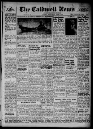 Primary view of object titled 'The Caldwell News and The Burleson County Ledger (Caldwell, Tex.), Vol. 59, No. 8, Ed. 1 Friday, August 31, 1945'.