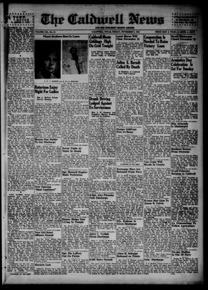 Primary view of object titled 'The Caldwell News and The Burleson County Ledger (Caldwell, Tex.), Vol. 59, No. 18, Ed. 1 Friday, November 9, 1945'.
