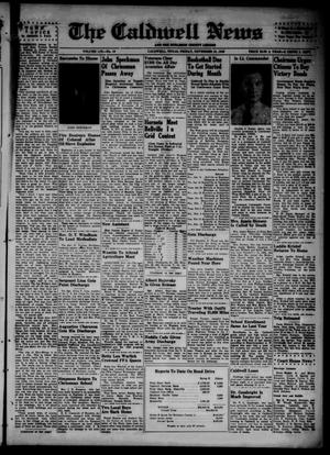 Primary view of object titled 'The Caldwell News and The Burleson County Ledger (Caldwell, Tex.), Vol. 59, No. 19, Ed. 1 Friday, November 16, 1945'.