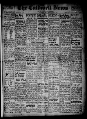Primary view of object titled 'The Caldwell News and The Burleson County Ledger (Caldwell, Tex.), Vol. 59, No. 33, Ed. 1 Friday, March 1, 1946'.