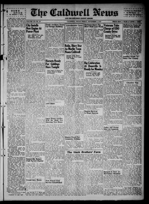 Primary view of The Caldwell News and The Burleson County Ledger (Caldwell, Tex.), Vol. 60, No. 16, Ed. 1 Friday, November 8, 1946