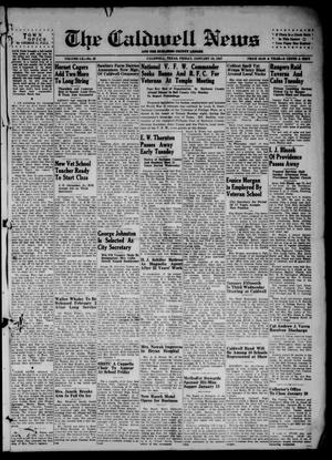 Primary view of object titled 'The Caldwell News and The Burleson County Ledger (Caldwell, Tex.), Vol. 60, No. 25, Ed. 1 Friday, January 10, 1947'.