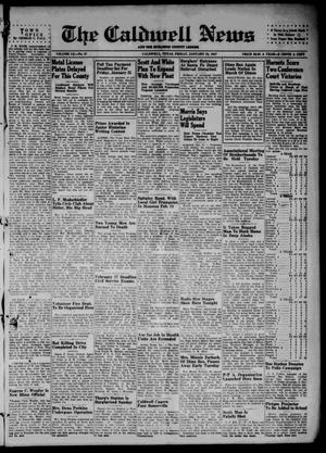 Primary view of object titled 'The Caldwell News and The Burleson County Ledger (Caldwell, Tex.), Vol. 60, No. 27, Ed. 1 Friday, January 24, 1947'.