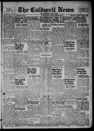 Primary view of object titled 'The Caldwell News and The Burleson County Ledger (Caldwell, Tex.), Vol. 60, No. 32, Ed. 1 Friday, February 28, 1947'.