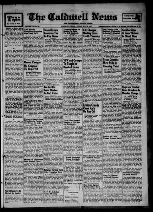 Primary view of object titled 'The Caldwell News and The Burleson County Ledger (Caldwell, Tex.), Vol. 61, No. 50, Ed. 1 Friday, July 9, 1948'.