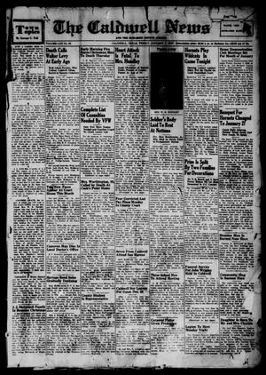 Primary view of object titled 'The Caldwell News and The Burleson County Ledger (Caldwell, Tex.), Vol. 62, No. 23, Ed. 1 Friday, January 7, 1949'.