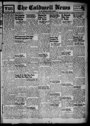 Primary view of object titled 'The Caldwell News and The Burleson County Ledger (Caldwell, Tex.), Vol. 62, No. 24, Ed. 1 Friday, January 14, 1949'.