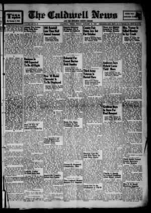 Primary view of object titled 'The Caldwell News and The Burleson County Ledger (Caldwell, Tex.), Vol. 62, No. 25, Ed. 1 Friday, January 21, 1949'.