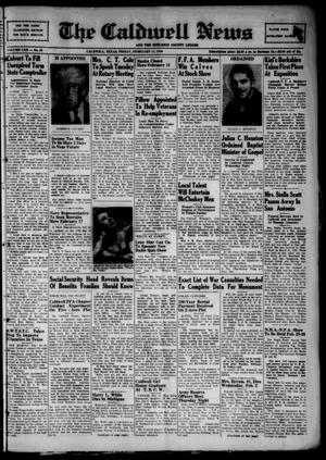 Primary view of object titled 'The Caldwell News and The Burleson County Ledger (Caldwell, Tex.), Vol. 62, No. 28, Ed. 1 Friday, February 11, 1949'.