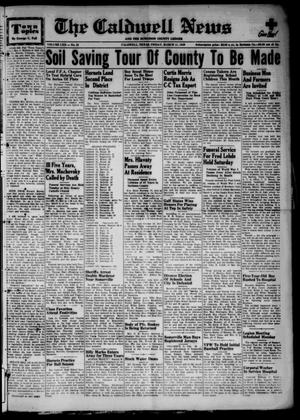 Primary view of object titled 'The Caldwell News and The Burleson County Ledger (Caldwell, Tex.), Vol. 62, No. 32, Ed. 1 Friday, March 11, 1949'.