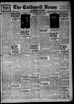 Primary view of object titled 'The Caldwell News and The Burleson County Ledger (Caldwell, Tex.), Vol. 62, No. 45, Ed. 1 Friday, June 10, 1949'.