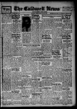 Primary view of object titled 'The Caldwell News and The Burleson County Ledger (Caldwell, Tex.), Vol. 62, No. 52, Ed. 1 Friday, July 29, 1949'.