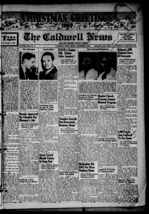 Primary view of object titled 'The Caldwell News and The Burleson County Ledger (Caldwell, Tex.), Vol. 63, No. 21, Ed. 1 Friday, December 23, 1949'.